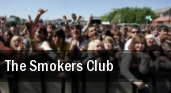 The Smokers Club Sokol Auditorium tickets