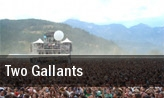 Two Gallants Santa Cruz tickets