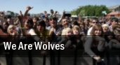 We Are Wolves tickets