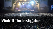 Wick-It The Instigator tickets