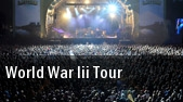 World War III Tour Mid Hudson Civic Center tickets