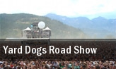 Yard Dogs Road Show tickets
