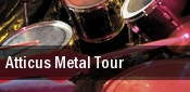 Atticus Metal Tour Clifton Park tickets