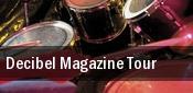 Decibel Magazine Tour Trocadero tickets