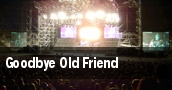 Goodbye Old Friend tickets