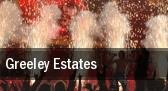 Greeley Estates Allentown tickets