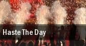 Haste The Day El Corazon tickets