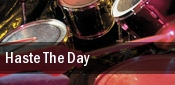 Haste The Day Troubadour tickets