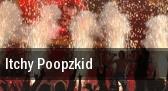 Itchy Poopzkid Grosse Freiheit 36 tickets