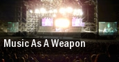 Music As A Weapon tickets