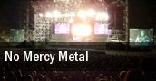 No Mercy Metal tickets