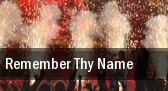 Remember Thy Name Pittsburgh tickets