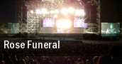 Rose Funeral tickets
