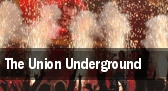 The Union Underground San Antonio tickets