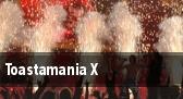 Toastamania X tickets
