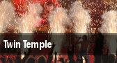 Twin Temple tickets