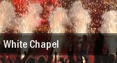 White Chapel Portland tickets