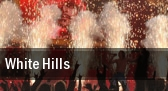 White Hills tickets