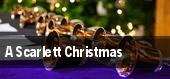 A Scarlett Christmas tickets