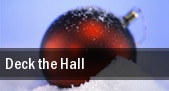 Deck the Hall tickets