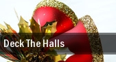Deck The Halls Barbara B Mann Performing Arts Hall tickets