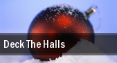 Deck The Halls tickets
