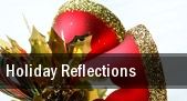 Holiday Reflections tickets