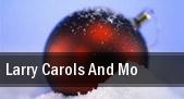 Larry Carols and Mo Atlanta tickets