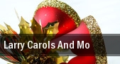 Larry Carols and Mo Fabulous Fox Theatre tickets
