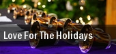 Love For The Holidays Bergen Performing Arts Center tickets