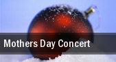 Mothers Day Concert tickets