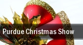 Purdue Christmas Show West Lafayette tickets