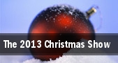 The 2013 Christmas Show tickets