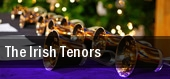 The Irish Tenors Uihlein Hall Marcus Center For The Performing Arts tickets
