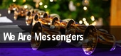 We Are Messengers tickets