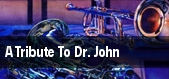 A Tribute To Dr. John New Orleans tickets