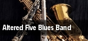 Altered Five Blues Band tickets