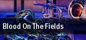 Blood on the Fields Rose Theater at Lincoln Center tickets