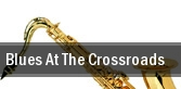 Blues At The Crossroads Bergen Performing Arts Center tickets