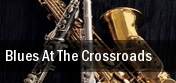 Blues At The Crossroads Minneapolis tickets