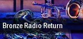 Bronze Radio Return tickets