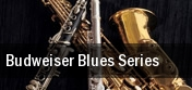 Budweiser Blues Series tickets