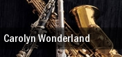 Carolyn Wonderland Meridian tickets