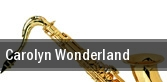 Carolyn Wonderland Sellersville tickets