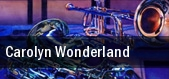 Carolyn Wonderland Tralf tickets