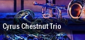 Cyrus Chestnut Trio New York tickets