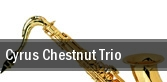 Cyrus Chestnut Trio Ritz Theatre tickets