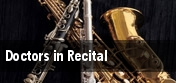 Doctors in Recital tickets