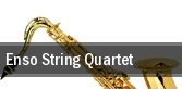 Enso String Quartet tickets