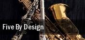 Five By Design Charleston tickets